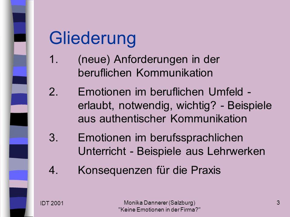 IDT 2001 Monika Dannerer (Salzburg) Keine Emotionen in der Firma 3 Gliederung 1.