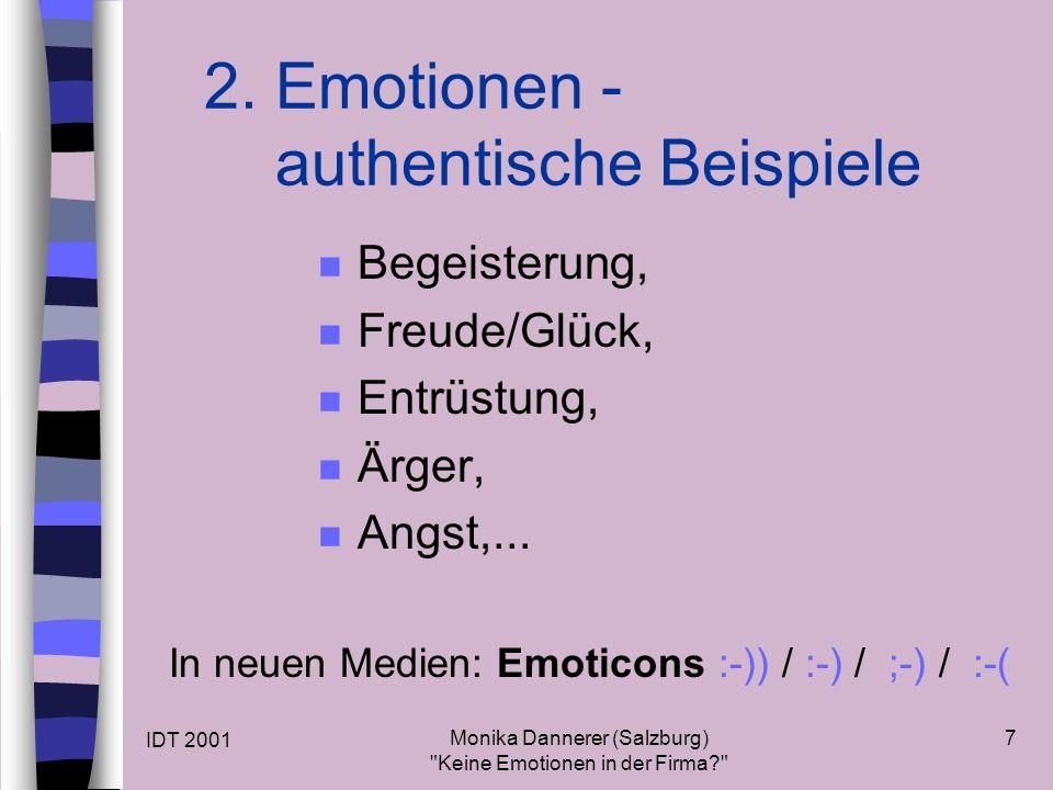 IDT 2001 Monika Dannerer (Salzburg) Keine Emotionen in der Firma 7 2.
