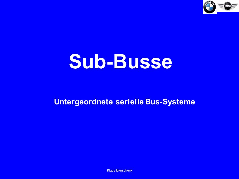 Klaus Bierschenk Sub-Busse Untergeordnete serielle Bus-Systeme
