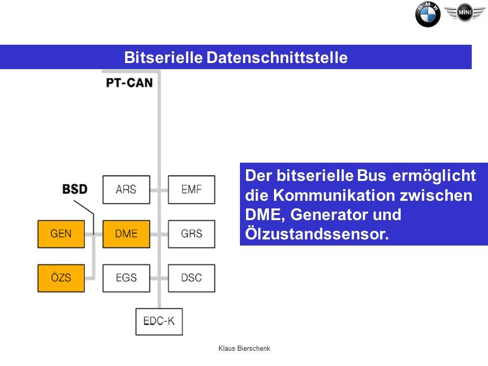 Klaus Bierschenk Bitserielle Datenschnittstelle Der bitserielle Bus ermöglicht die Kommunikation zwischen DME, Generator und Ölzustandssensor.