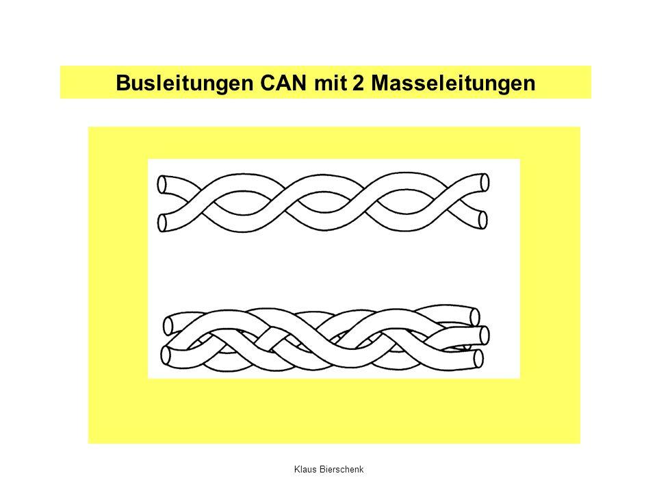 Klaus Bierschenk Busleitungen CAN mit 2 Masseleitungen