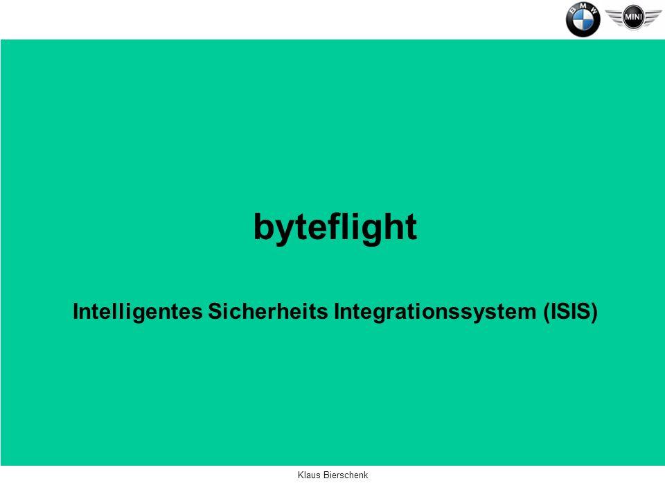 Klaus Bierschenk byteflight Intelligentes Sicherheits Integrationssystem (ISIS)