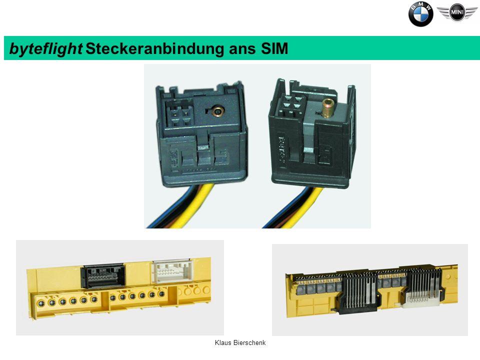 Klaus Bierschenk byteflight Steckeranbindung ans SIM