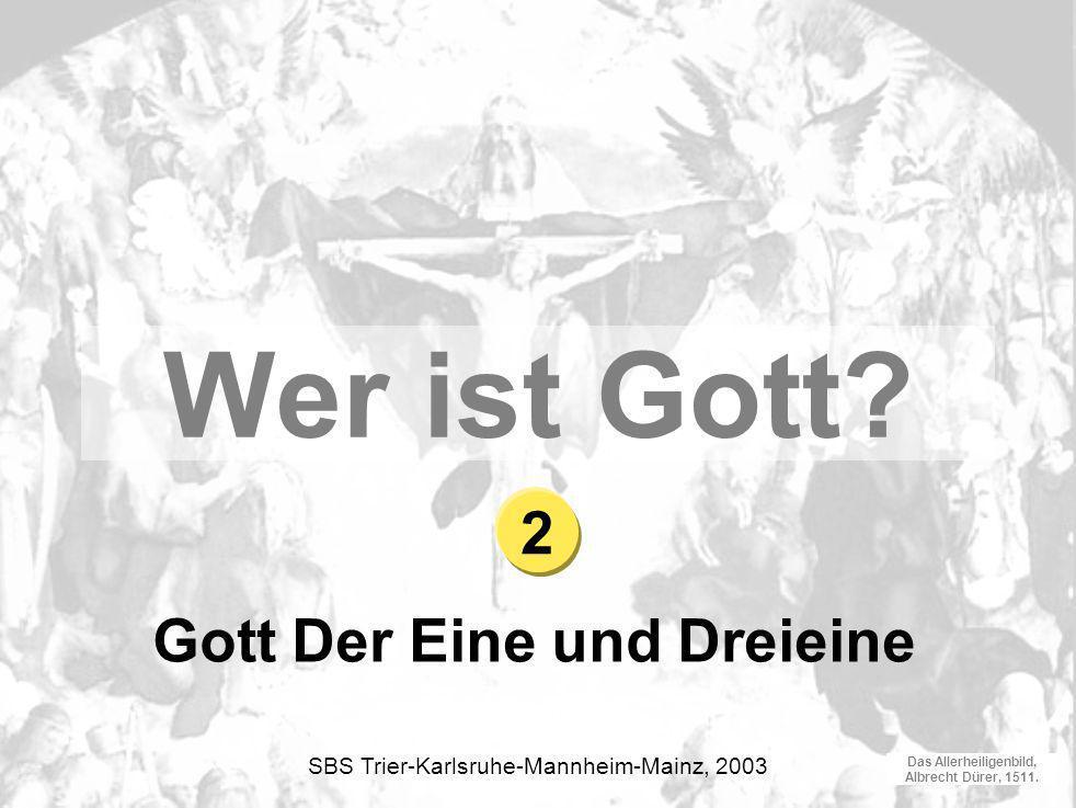Das Allerheiligenbild, Albrecht Dürer, 1511.Gott Der Eine und Dreieine Wer ist Gott.