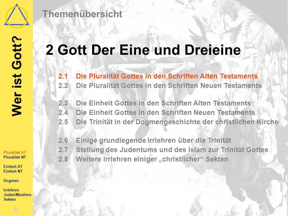Wer ist Gott? 5 Eine kleine Bibelarbeit... Pluralität AT Pluralität NT Einheit AT Einheit NT Dogmen Irrlehren Juden/Muslime Sekten 2Gott Der Eine und