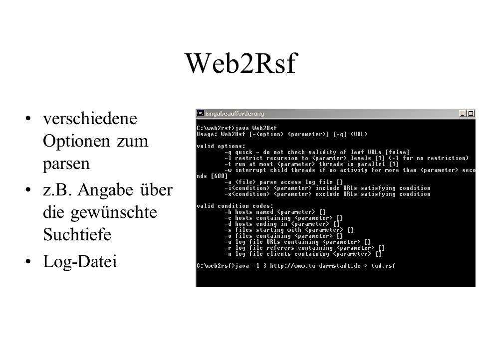 Web2Rsf verschiedene Optionen zum parsen z.B. Angabe über die gewünschte Suchtiefe Log-Datei