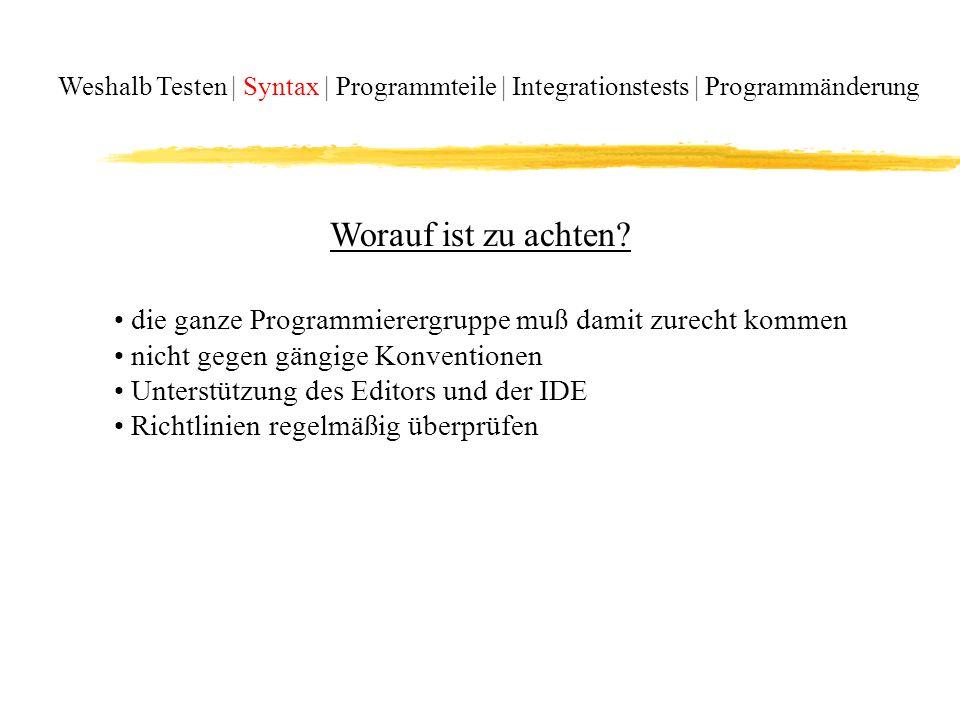 Weshalb Testen | Syntax | Programmteile | Integrationstests | Programmänderung Beispiel 2: Sortieralgorithmen im Vergleich