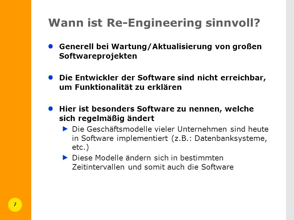 7 Wann ist Re-Engineering sinnvoll.