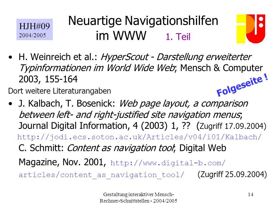 Gestaltung interaktiver Mensch- Rechner-Schnittstellen - 2004/2005 14 Neuartige Navigationshilfen im WWW 1.