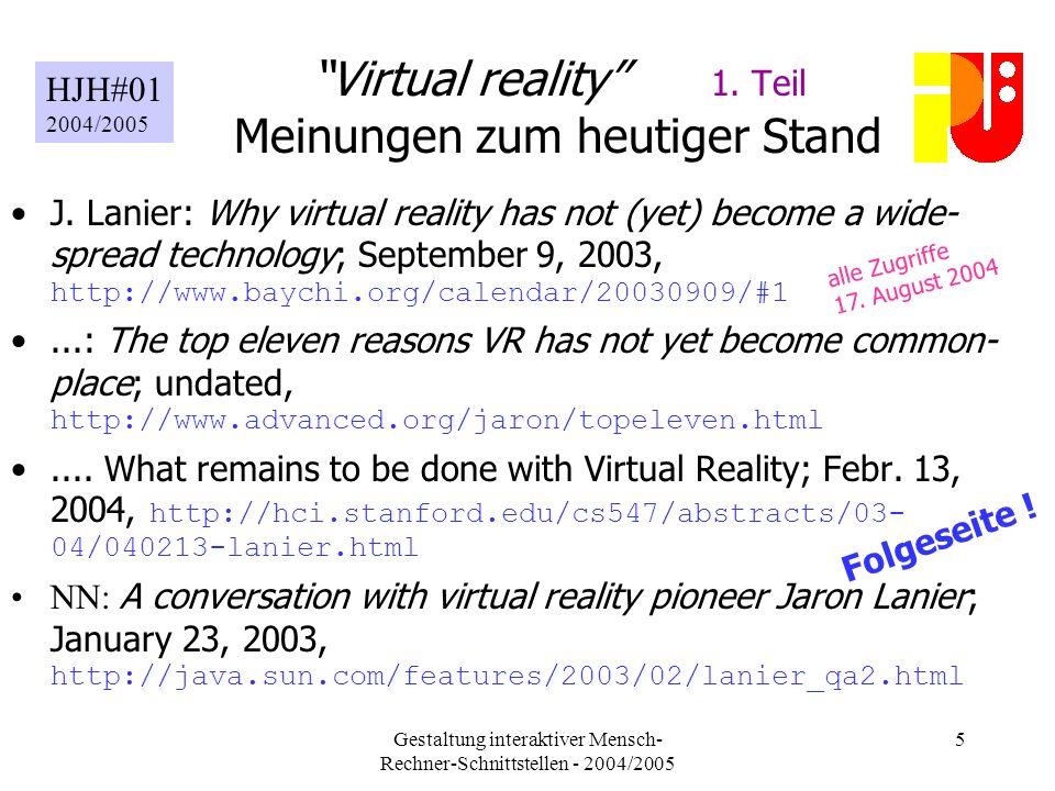 Gestaltung interaktiver Mensch- Rechner-Schnittstellen - 2004/2005 5 Virtual reality 1.