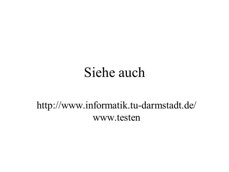 Siehe auch http://www.informatik.tu-darmstadt.de/ www.testen