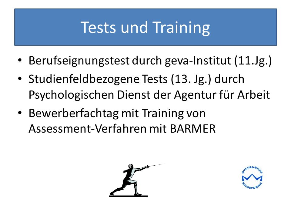 Tests und Training Berufseignungstest durch geva-Institut (11.Jg.) Studienfeldbezogene Tests (13.