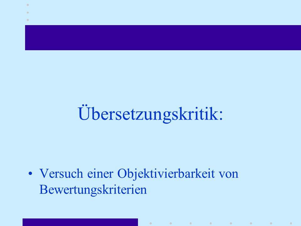Übersetzungskritik: Versuch einer Objektivierbarkeit von Bewertungskriterien