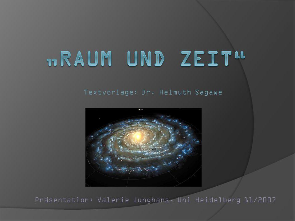 Textvorlage: Dr. Helmuth Sagawe Präsentation: Valerie Junghans, Uni Heidelberg 11/2007