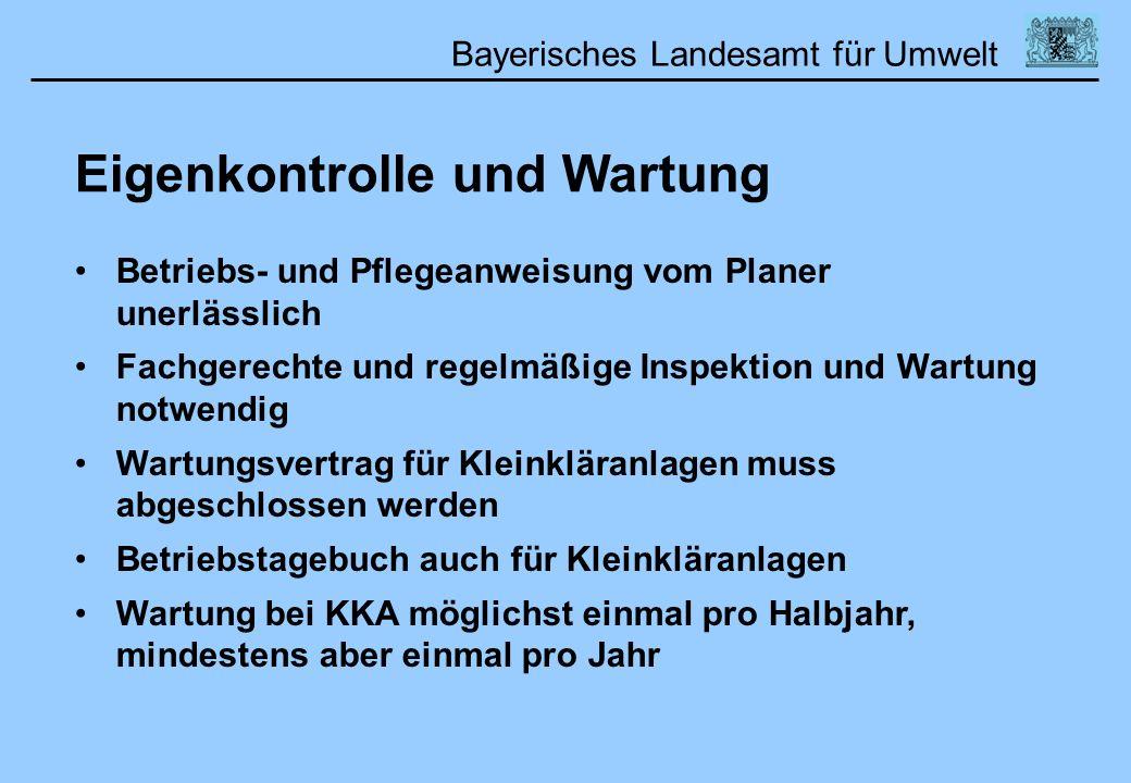 Bayerisches Landesamt für Umwelt 01.02.2006DWA Lehrertag Betriebs- und Pflegeanweisung vom Planer unerlässlich Fachgerechte und regelmäßige Inspektion