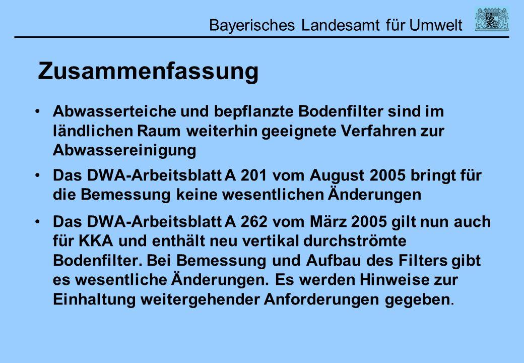 Bayerisches Landesamt für Umwelt Abwasserteiche und bepflanzte Bodenfilter sind im ländlichen Raum weiterhin geeignete Verfahren zur Abwassereinigung