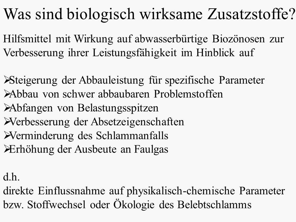 Was sind biologisch wirksame Zusatzstoffe.