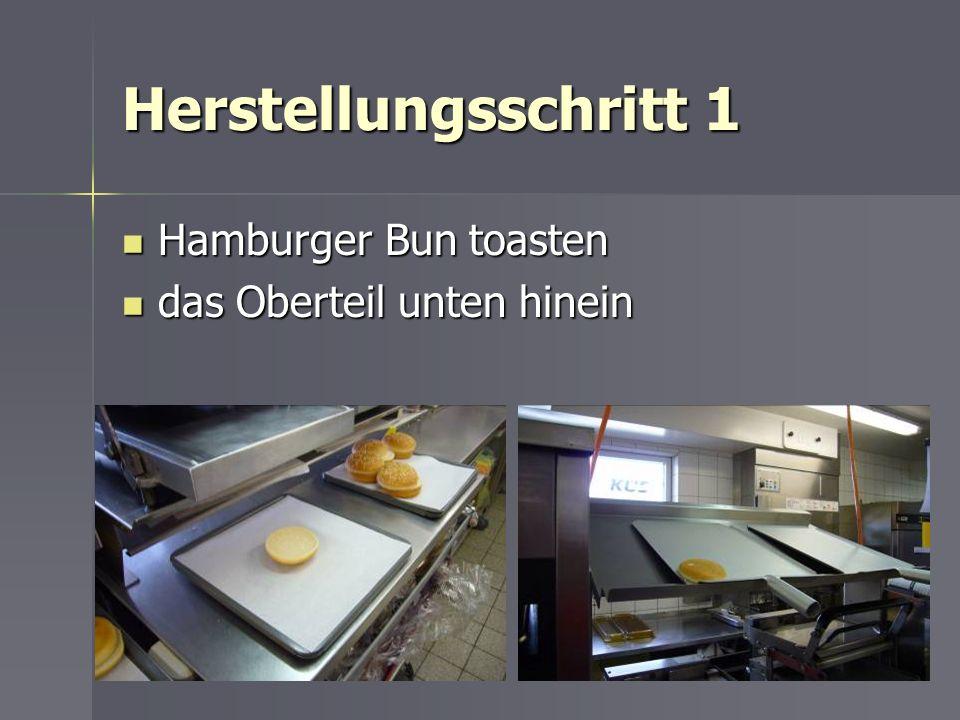 Herstellungsschritt 1 Hamburger Bun toasten Hamburger Bun toasten das Oberteil unten hinein das Oberteil unten hinein