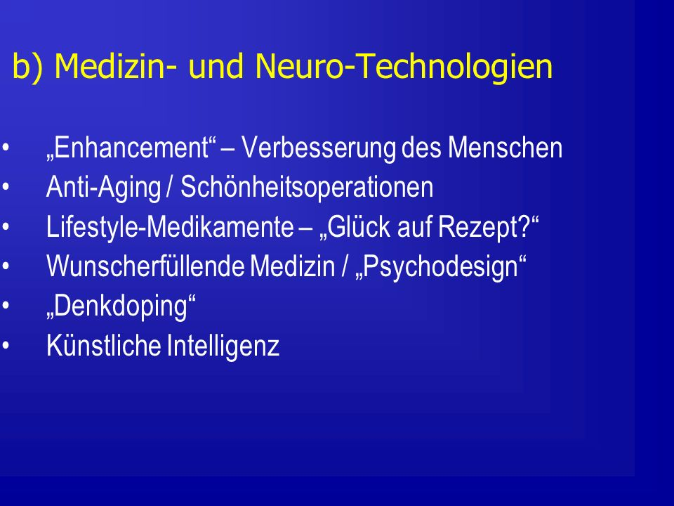 c) Hilft eine Neuroethik.1.