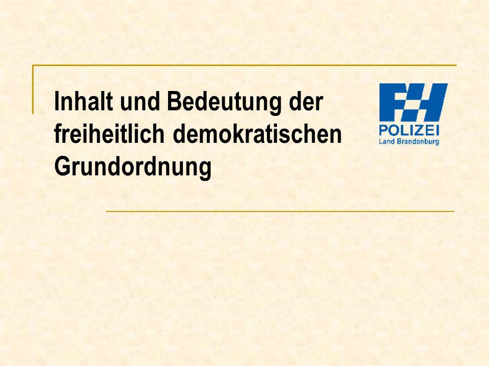 Inhalt und Bedeutung der freiheitlich demokratischen Grundordnung