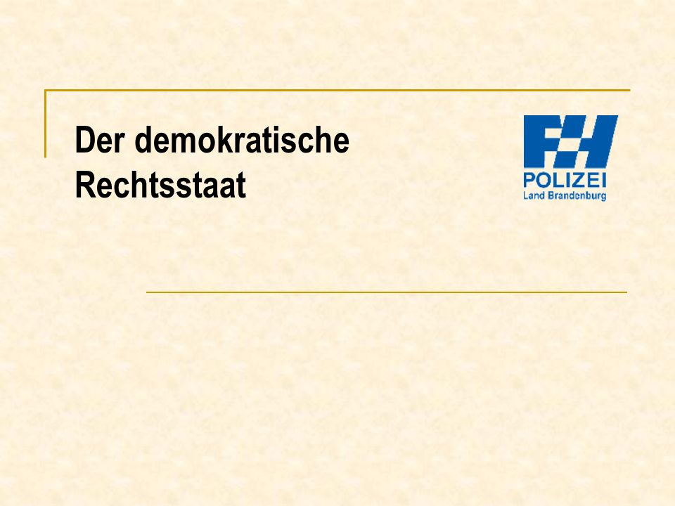 Der demokratische Rechtsstaat