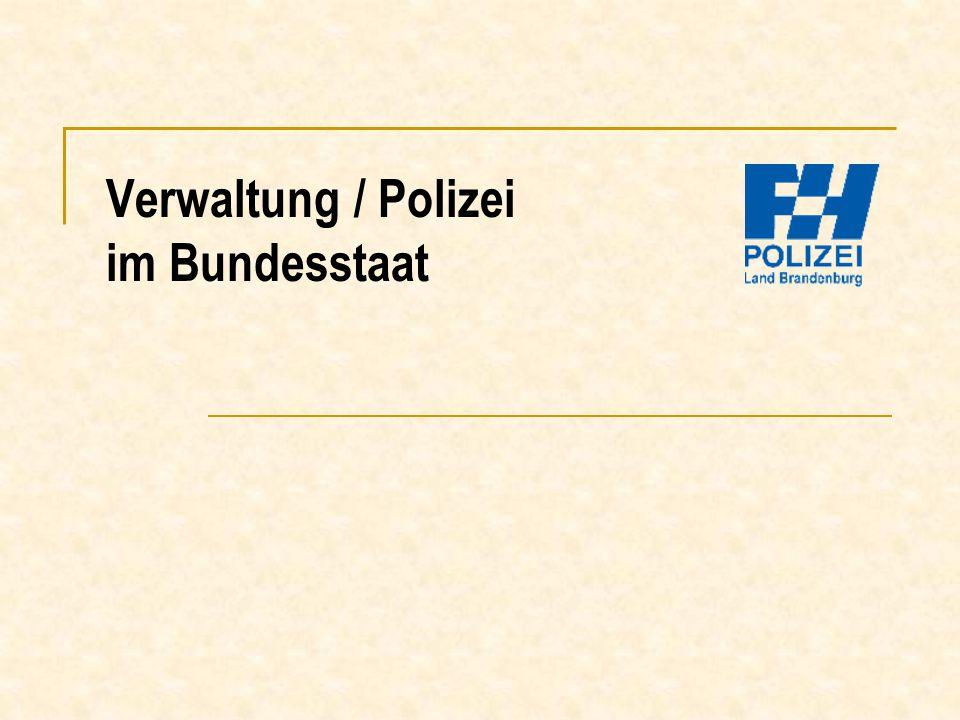 Verwaltung / Polizei im Bundesstaat