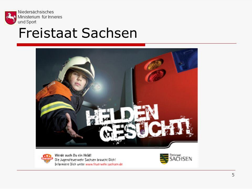 Niedersächsisches Ministerium für Inneres und Sport 5 Freistaat Sachsen