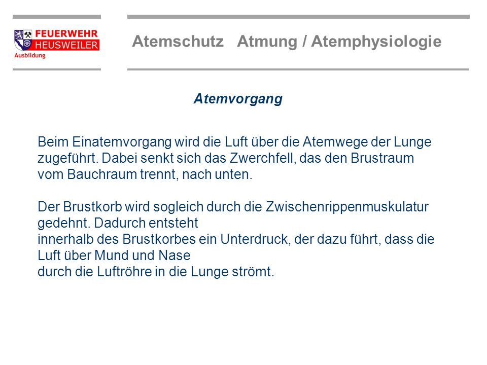 Atemschutz Atmung / Atemphysiologie