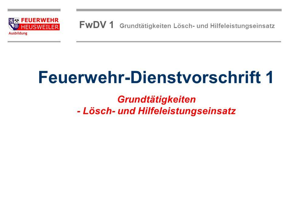 FwDV 1 Grundtätigkeiten Lösch- und Hilfeleistungseinsatz Retten und Selbstretten