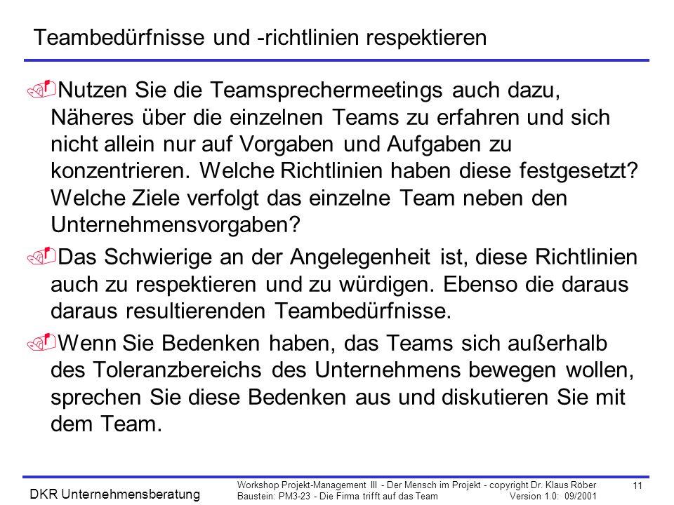 11 Workshop Projekt-Management III - Der Mensch im Projekt - copyright Dr.