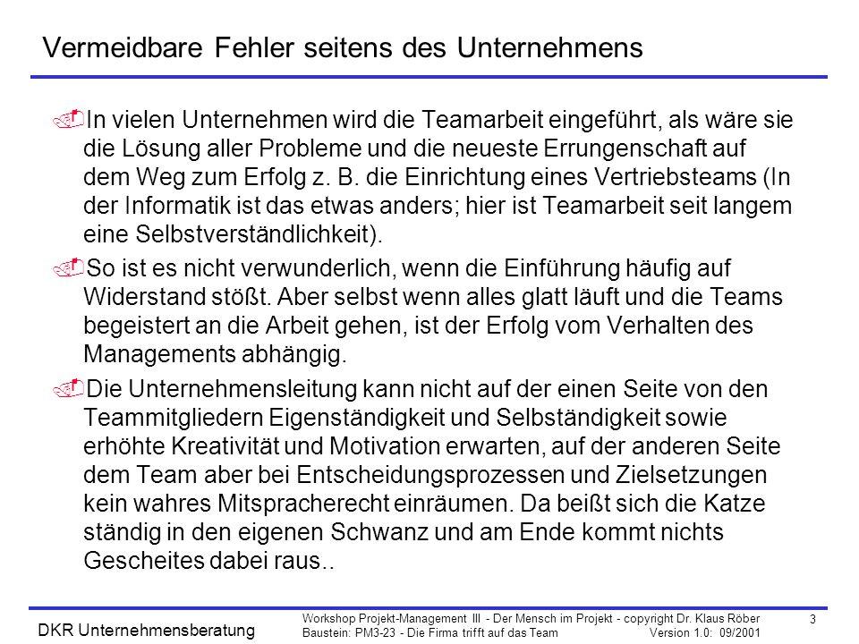 3 Workshop Projekt-Management III - Der Mensch im Projekt - copyright Dr.