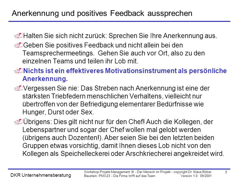 5 Workshop Projekt-Management III - Der Mensch im Projekt - copyright Dr.