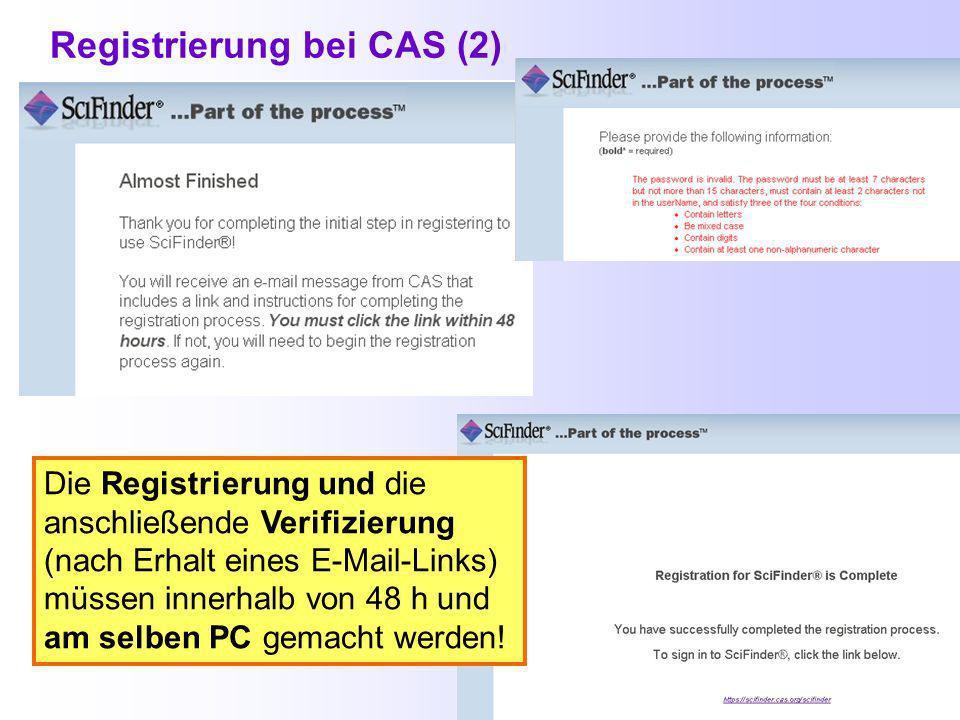 Registrierung bei CAS Die fettgedruckten Felder müssen ausgefüllt werden.