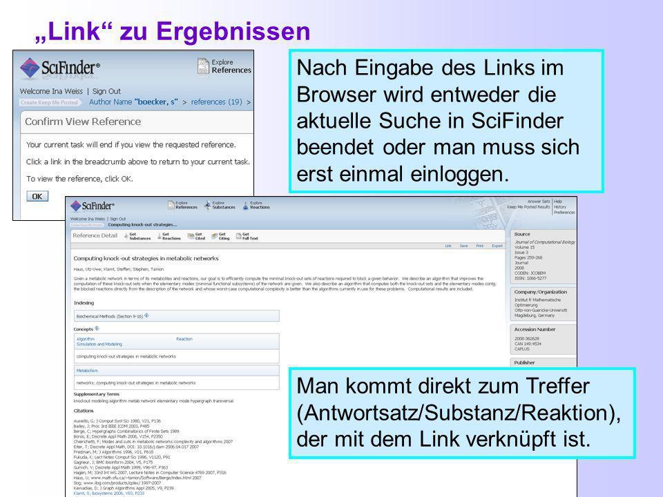 Neue Funktion im SciFinder: Link Diese URL kann man kopieren und als Lesezeichen im Browser verwenden in einen Text bzw.