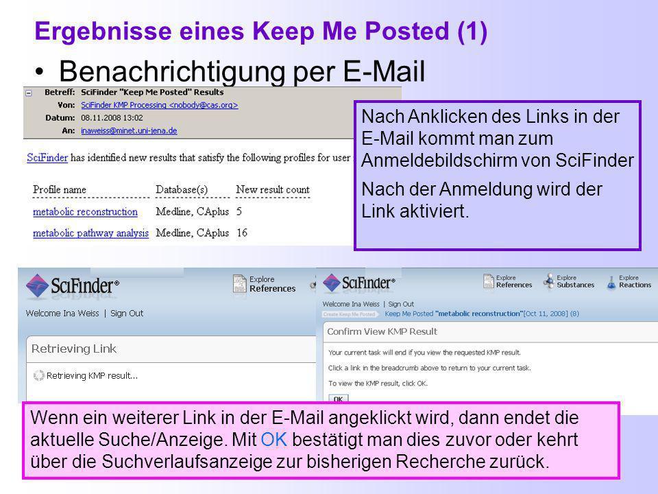 Keep Me Posted erstellen (2) Keep Me Posted Profile können jetzt nicht nur beim ersten Schritt einer Suchanfrage erstellt werden, sondern auch z.B.