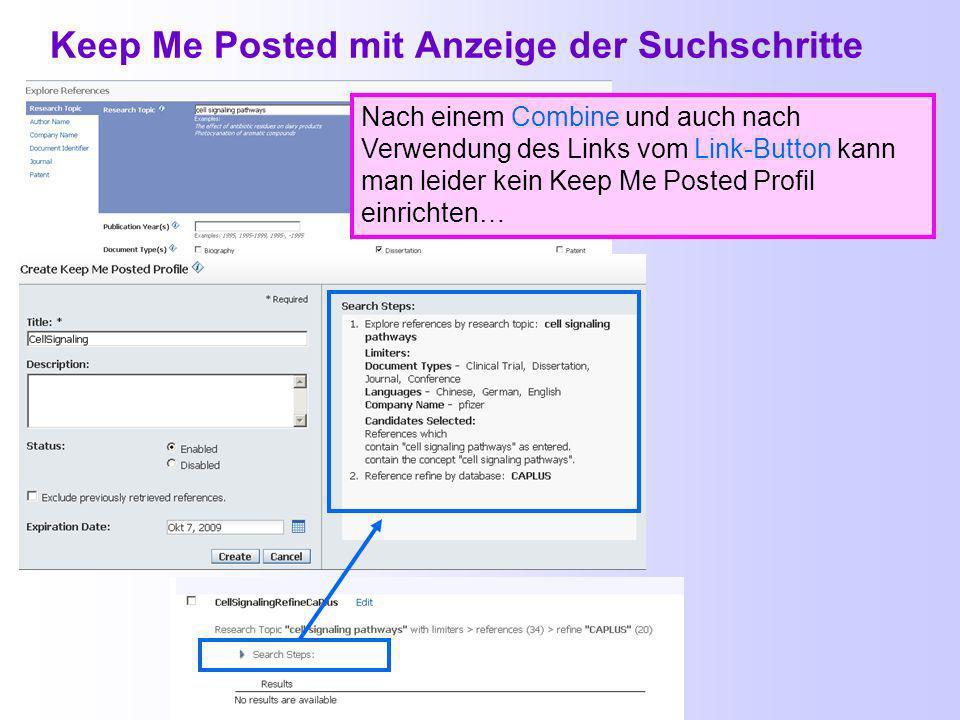 Ergebnisse eines Keep Me Posted (4) Bearbeitung eines Keep Me Posted Profils