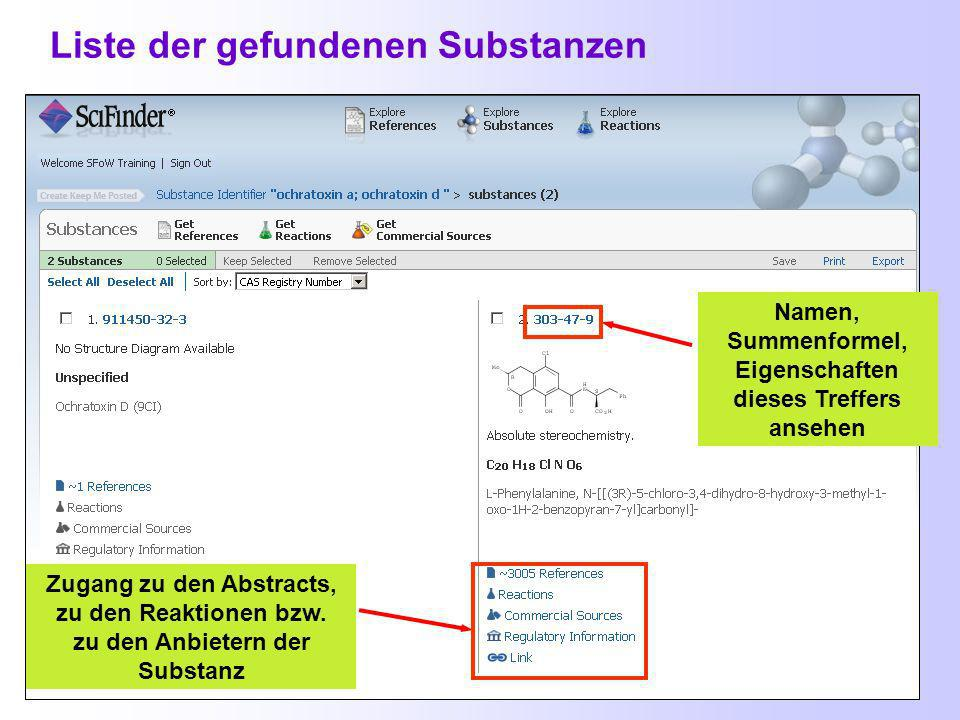 Suche nach chemischen Substanzen über den Namen oder mit der Registry-Nummer Gesucht: Biosynthese von Ochratoxin A oder D mit Aspergillus-Spezies