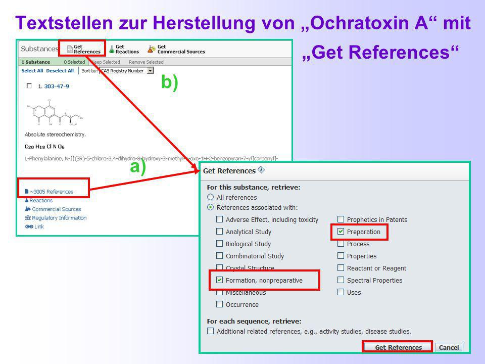 Weitere Ansichtsmöglichkeiten bei den Substanztreffern Textstellen dieser Verbindung in CAPlus und Medline Reaktionen aus der Datenbank CASREACT Lieferanten dieser Verbindung