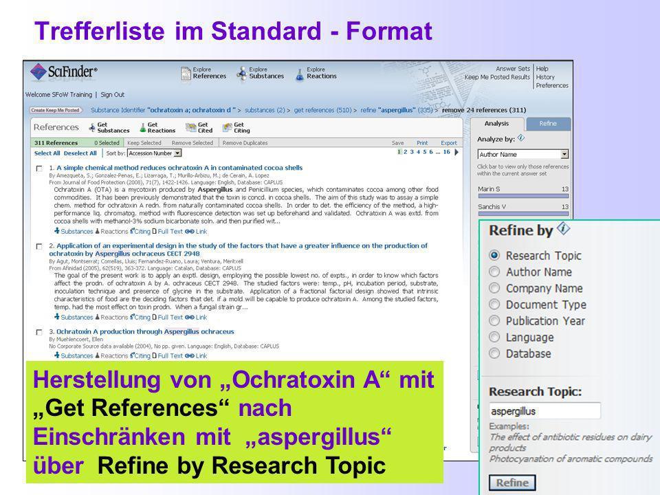 Textstellen zur Herstellung von Ochratoxin A mit Get References a) b)