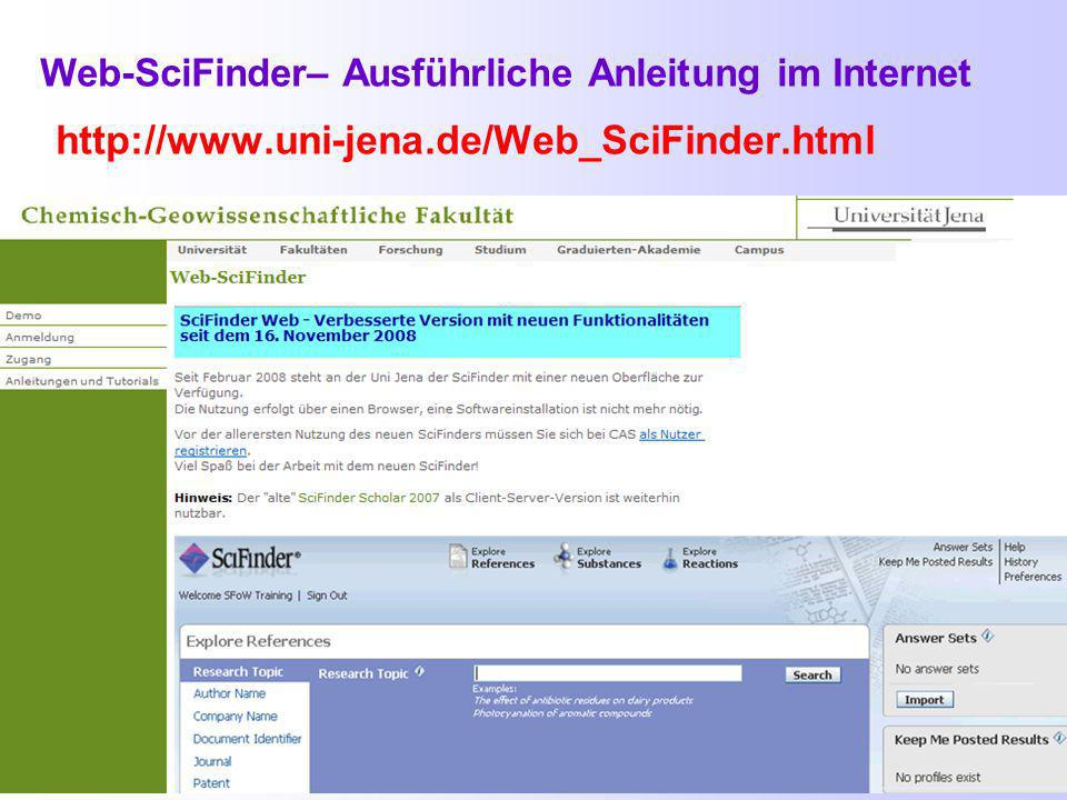 Weitere Materialien zur Web-Version des SciFinder http://pinguin.biologie.uni-jena.de/fachinformationsportal