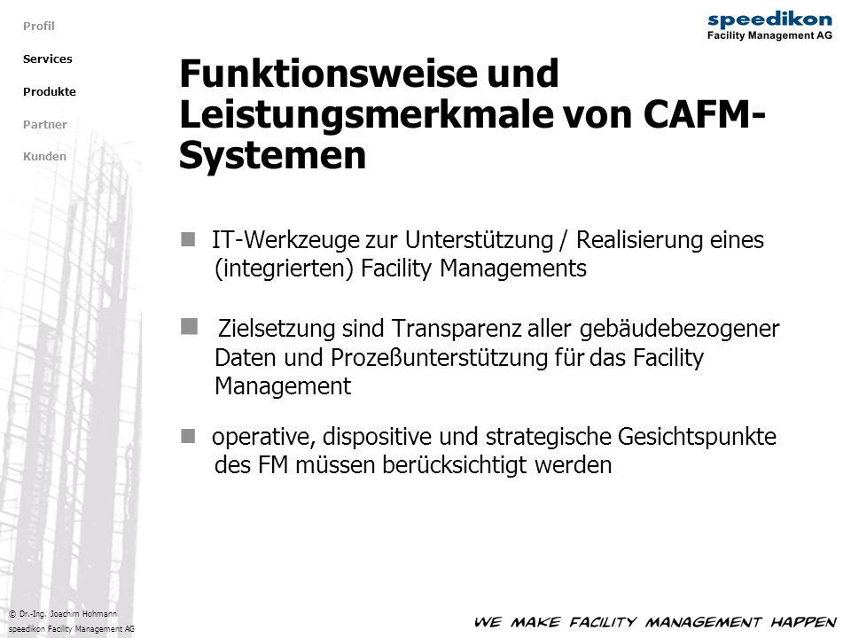 © Dr.-Ing. Joachim Hohmann speedikon Facility Management AG IT-Werkzeuge zur Unterstützung / Realisierung eines (integrierten) Facility Managements Zi