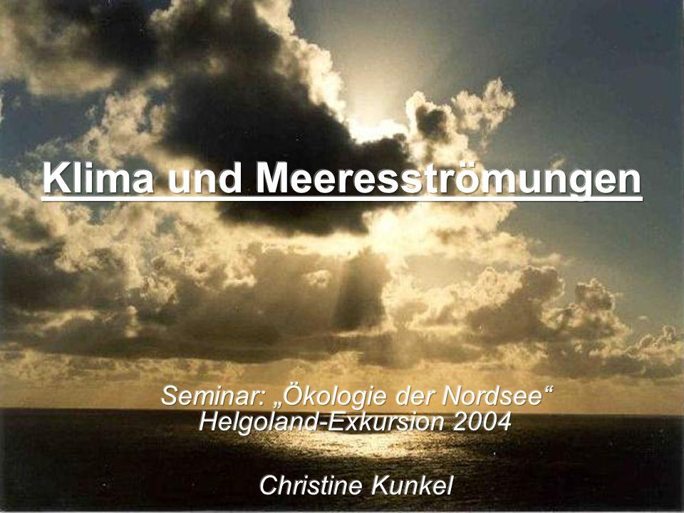 Definition: Unter Klima versteht man die Gesamtheit der meteorologischen Erscheinungen, die den mittleren Zustand der Atmosphäre an irgendeiner Stelle der Erdoberfläche kennzeichnen.