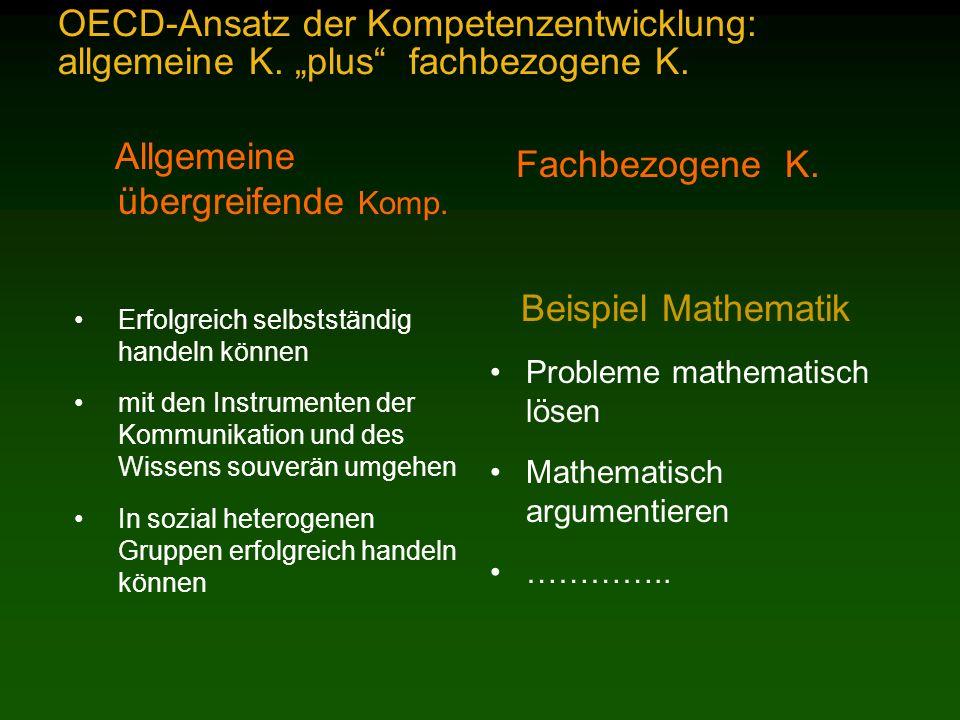 OECD-Ansatz der Kompetenzentwicklung: allgemeine K.