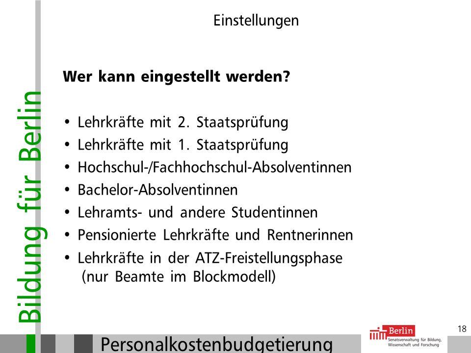 Bildung für Berlin Personalkostenbudgetierung 17 Einstellungen