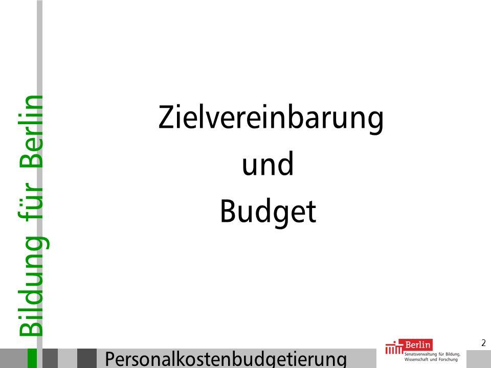 Bildung für Berlin Personalkostenbudgetierung 1 Einführung der Personalkostenbudgetierung (PKB) ab dem Schuljahr 2007/2008