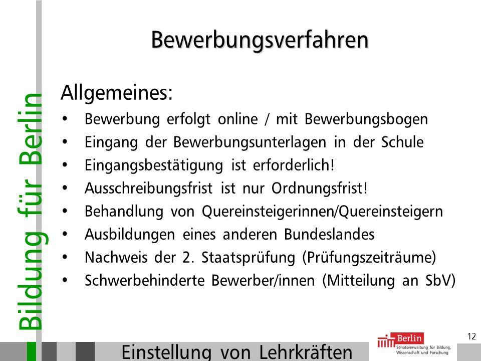 Bildung für Berlin Einstellung von Lehrkräften 11 Verfahren bei schulbezogenen Ausschreibungen:
