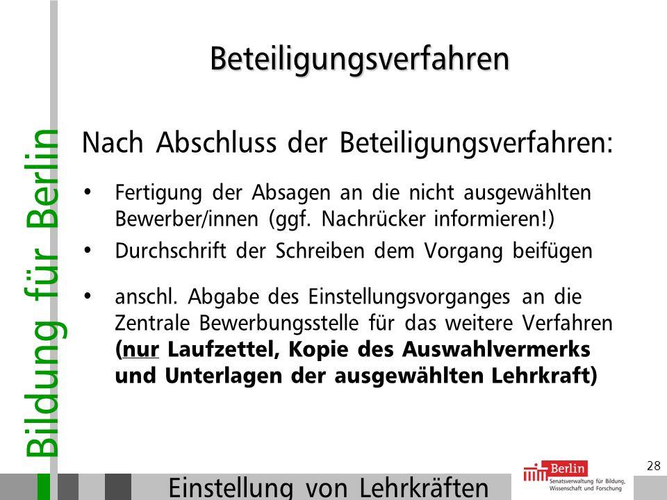 Bildung für Berlin Einstellung von Lehrkräften 27 Was kann passieren: Evtl. Beanstandung der Frauenvertreterin wegen Verstoß der Maßnahme gegen das LG