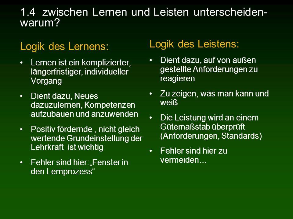 1.4 zwischen Lernen und Leisten unterscheiden- warum.