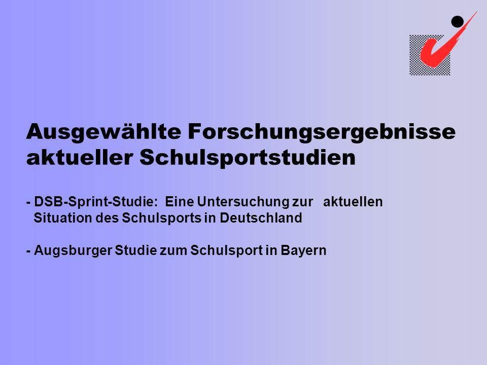 Ausgewählte Forschungsergebnisse aktueller Schulsportstudien - DSB-Sprint-Studie: Eine Untersuchung zur aktuellen Situation des Schulsports in Deutsch