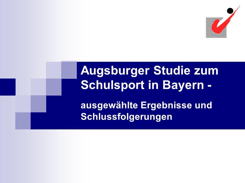 Augsburger Studie zum Schulsport in Bayern - ausgewählte Ergebnisse und Schlussfolgerungen